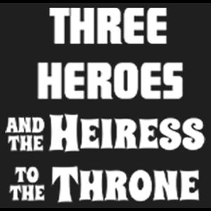 سه قهرمان: وارث تاج و تخت
