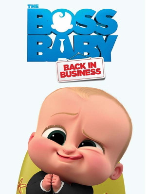 The Boss Baby : Back in Business
