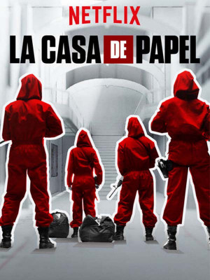La Casa De Papel: Money Heist