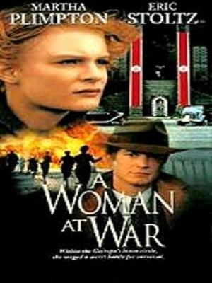 زنی در جنگ 1 - A Woman at War