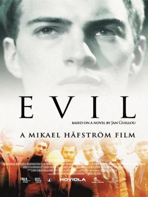 Ondskan (Evil)