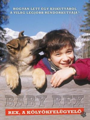 کودکی رکس - SEE RANK Baby Rex - Der kleine Kommissar