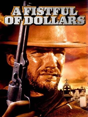 به خاطر یک مشت دلار - A Fistful of Dollars