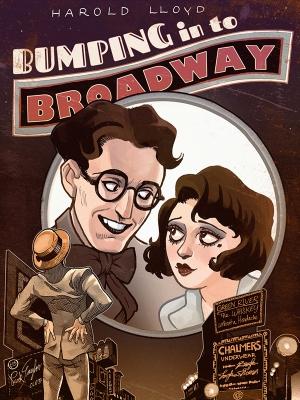 هارولدلوید در دردسر برادوی - Bumping Into Broadway