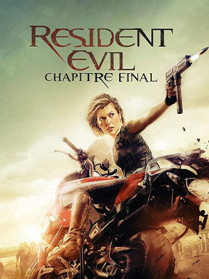 Resident Evil : The Final Chapter