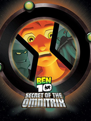 Ben 10 : Secret of the Omnitrix