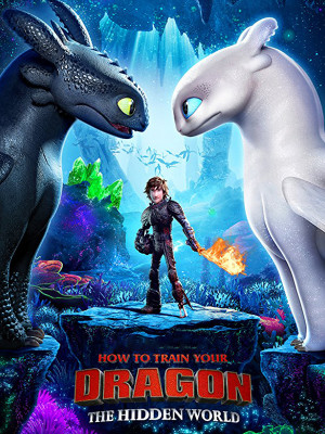 How to Train Your Dragon 3 : The Hidden World