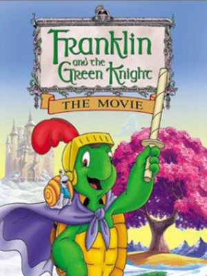 Franklin and the Green Knight : The Movie
