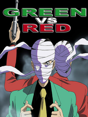 Lupin : Green vs Red