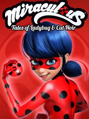ماجراجویی در پاریس - فصل 1 قسمت 6 - Miraculous : Tales of Ladybug & Cat Noir S01E06 - تماشای آنلاین فیلم و سریال , فیلم و سریال , دانلود فیلم و سریال , دانلود,فیلم ,  سریال  , زیرنویس , دوبله , زیرنویس فیلم و سریال , دانلود فیلم و سریال , دانلود  دوبله , دانلود زیرنویس, ماجراجویی در پاریس , دانلود ماجراجویی در پاریس , دوبله ماجراجویی در پاریس , تماشای آنلاین ماجراجویی در پاریس ,  lh[vh[,dd nv \hvds ,  Miraculous : Tales of Ladybug & Cat Noir , دانلود Miraculous : Tales of Ladybug & Cat Noir , دوبله Miraculous : Tales of Ladybug & Cat Noir , تماشای آنلاین Miraculous : Tales of Ladybug & Cat Noir , Cristina Valenzuela,Bryce Papenbrook,Mela Lee,Keith Silverstein,Max Mittelman,Carrie Keranen , 2015,انیمیشن,ماجراجویی, فیلم سینمایی , سینما ,  دانلود فیلم , دانلود سریال ماجراجویی در پاریس - فصل 1 قسمت 6 - محصول فرانسه - - - سال 2015 - کیفیت HD