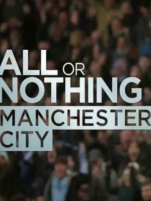 All or Nothing: Manchester City S01E01