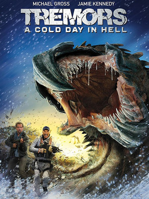 Tremors : A Cold Day in Hell