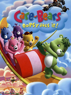 Care Bears : Oopsy Does It