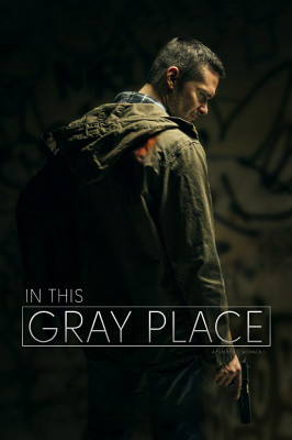 In This Gray Place