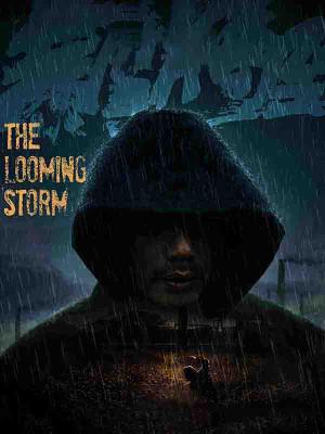 طوفان ناگهانی - The Looming Storm