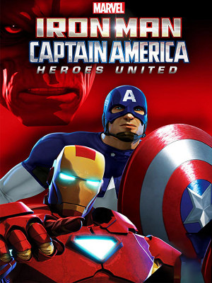 Iron Man and Captain America : Heroes United