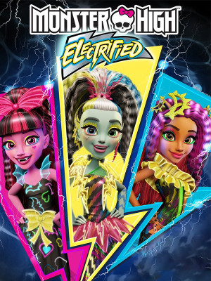 Monster High : Electrified