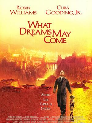 چه رویاهایی می آیند - What Dreams May Come