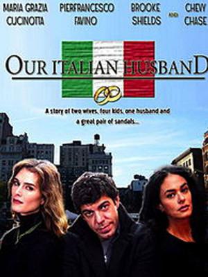 شوهر ایتالیایی - Our Italian Husband - شوهر ایتالیایی,کمدی,عاشقانه, فیلم سینمایی , سینما ,  دانلود فیلم  - محصول آمریکا - ایتالیا