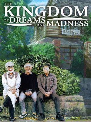 پادشاهی رویاها و جنون - The Kingdom of Dreams and Madness