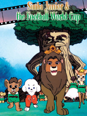 سیمبا در جام جهانی - Simba Jr. And the Football World Cup