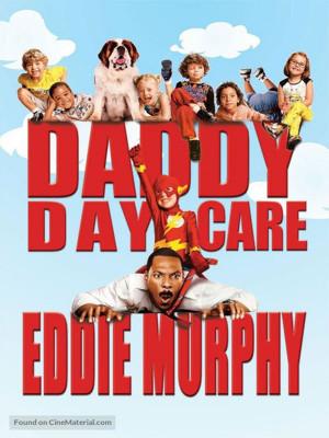 روز پرستاری پدر - Daddy Day Care