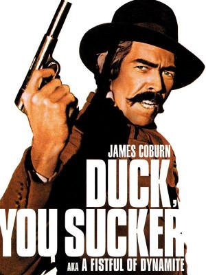 جیبی پر از دینامیت - Duck, You Sucker
