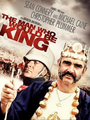 مردی که می خواست سلطان باشد - The Man Who Would Be King