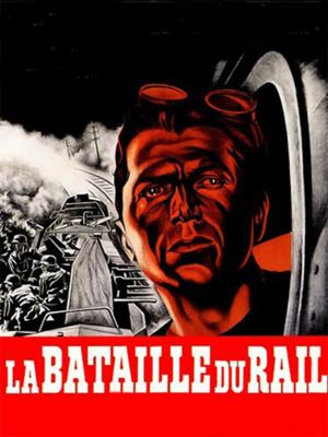 (Bataille du Rail (The Battle of the Rails