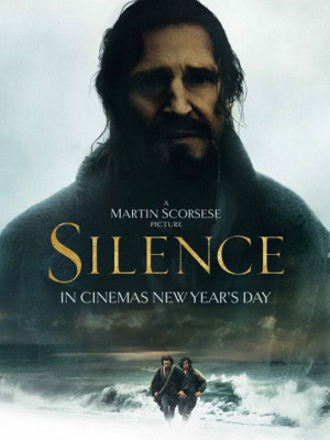سکوت - Silence - Silence , سایلنس , اسکورسیزی , مارتین اسکورسیزی , سکوت , لیام نیسن,دانلود,دانلود فیلم,دانلود فیلم سینمایی,دانلود سکوت,دانلود فیلم سکوت,دانلود فیلم تاریخی مذهبی,تاریخی مذهبی,فیلم تاریخی,فیلم مذهبی,دانلود فیلم تاریخی,دانلود فیلم مذهبی,تاریخی - مذهبی,, فیلم سینمایی , سینما ,  دانلود فیلم  - محصول آمریکا - - - سال 2016