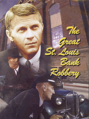 The St. Louis Bank Robbery