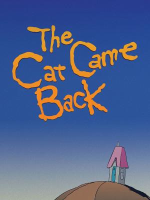 گربه برگشت - The Cat Came Back - انیمیشن کوتاه , ترانه The Cat Came Back,انیمیشن کوتاه The Cat Came Back,انیمیشن The Cat Came Back,انیمیشن کانادایی The Cat Came Back,The Cat Came Back 1988,فیلم کوتاه,انیمیشن, فیلم سینمایی , سینما ,  دانلود فیلم  - محصول کانادا - - - سال 1988 - کیفیت HD