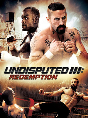شکست ناپذیر ۳: رستگاری - Undisputed III: Redemption