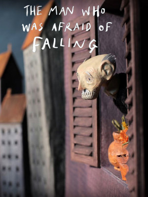 The man Who was afraid of Falling