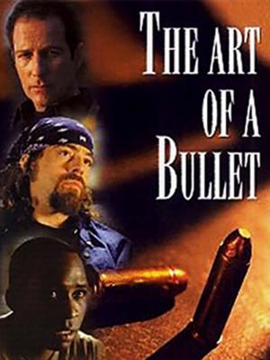 The Art Of Bullet