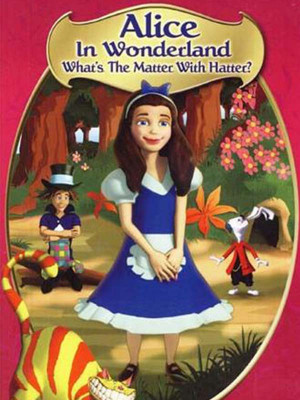 Alice in Wonderland: What's the Matter with Hatter