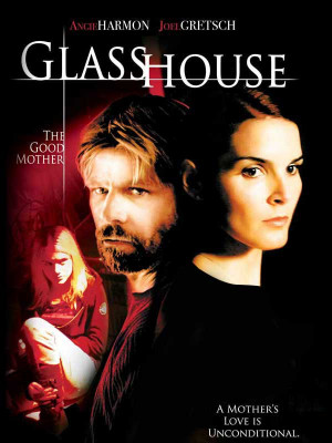 Glass House : The Good Mother