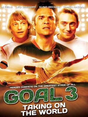 Goal 3 : Taking on the World