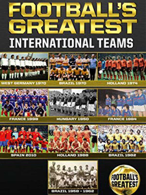 Football's Greatest International Teams - France