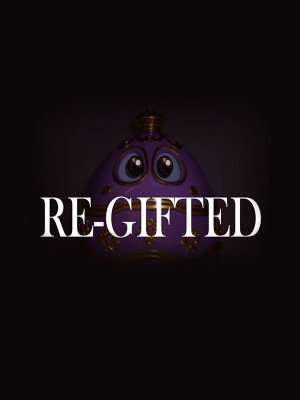 Re-Gifted