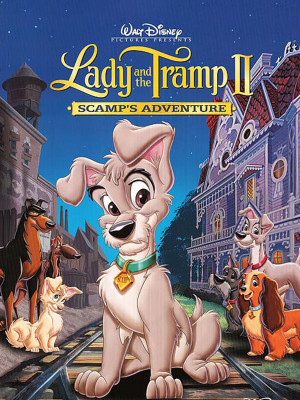 Lady and the Tramp 2 : Scamp Adventure