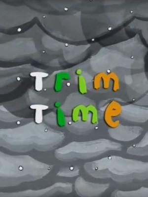 Trim Time
