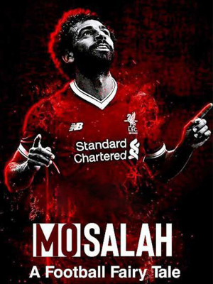 Mo Salah : A Football Fairy Tale